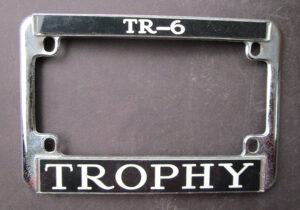 CLASSIC TRIUMPH TR6 TROPHY VINTAGE CALIFORNIA MOTORCYCLE LICENSE PLATE FRAME 1970s to PRESENT - MEMORABILIA