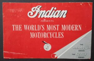 INDIAN MOTORCYCLE BROCHURE 1950s CATALOG CHIEF ARROW SCOUT VERTICAL TWIN CYL.  - MEMORABILIA