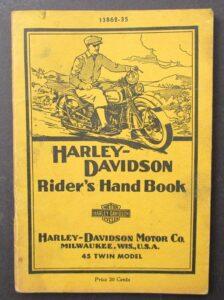 VINTAGE HARLEY DAVIDSON MOTORCYCLE RIDERS HAND BOOK 45 TWIN CYLINDER MANUAL 1935 - LITERATURE