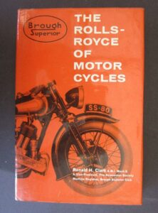 VINTAGE BROUGH SUPERIOR ROLLS ROYCE OF MOTORCYCLE BOOK 1964 FIRST EDITION SS100 - LITERATURE
