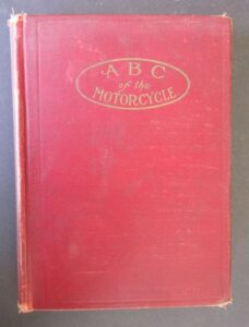 1910 ABC VINTAGE MOTORCYCLE BOOK YALE INDIAN PIERCE READING EXCELSIOR GREYHOUND - LITERATURE