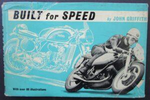 BUILT FOR SPEED RACING MOTORCYCLE BOOK TRIUMPH AJS VINCENT MV RICKMAN NORTON BSA - LITERATURE