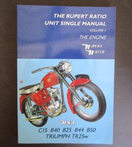 RUPERT RATIO BSA TRIUMPH UNIT SINGLES MANUAL BOOK C15 B40 B25 B44 B50 - LITERATURE