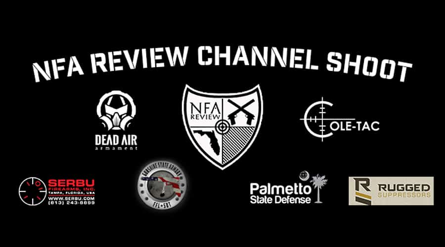 NFA Review Channel Shoot