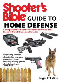 Shooters Bible - Guide to Home Defense