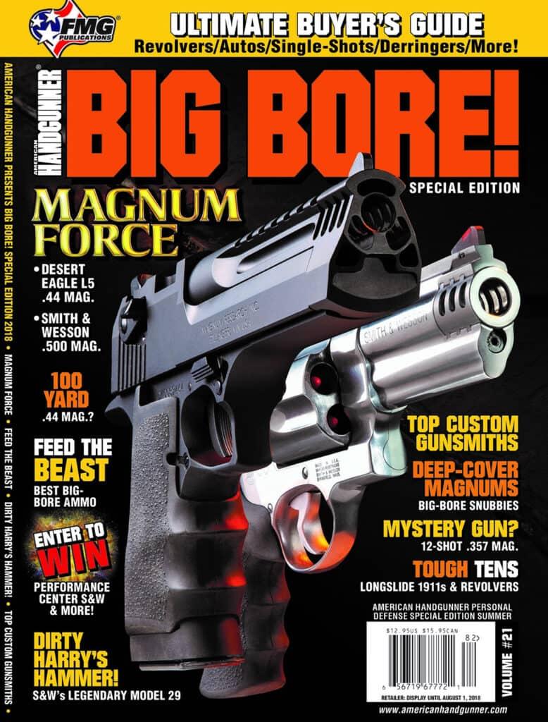 American Handgunner Big Bore - Desert Eagle L5, Smith & Wesson 500 Magnum