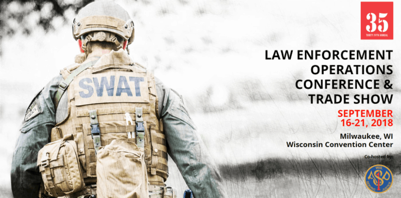 2018 Law Enforcement Operations Conference and Trade Show