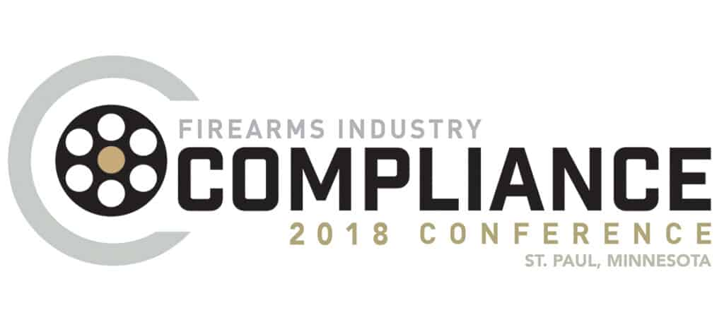 Firearms Industry Compliance Conference - 2018