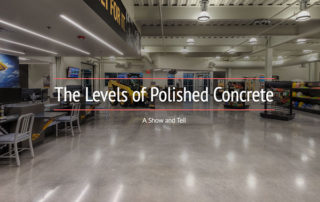 Polished Concrete Levels Show and Tell
