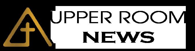 Upper Room Newsletter