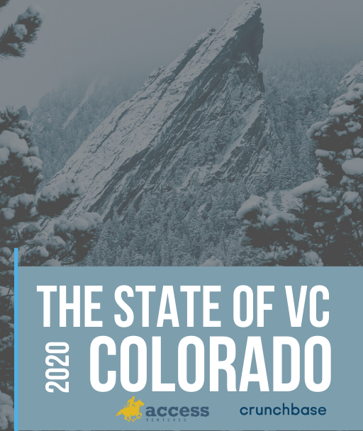Access Ventures & Crunchbase Report: The State of VC & Investment Activity in Colorado in 2020