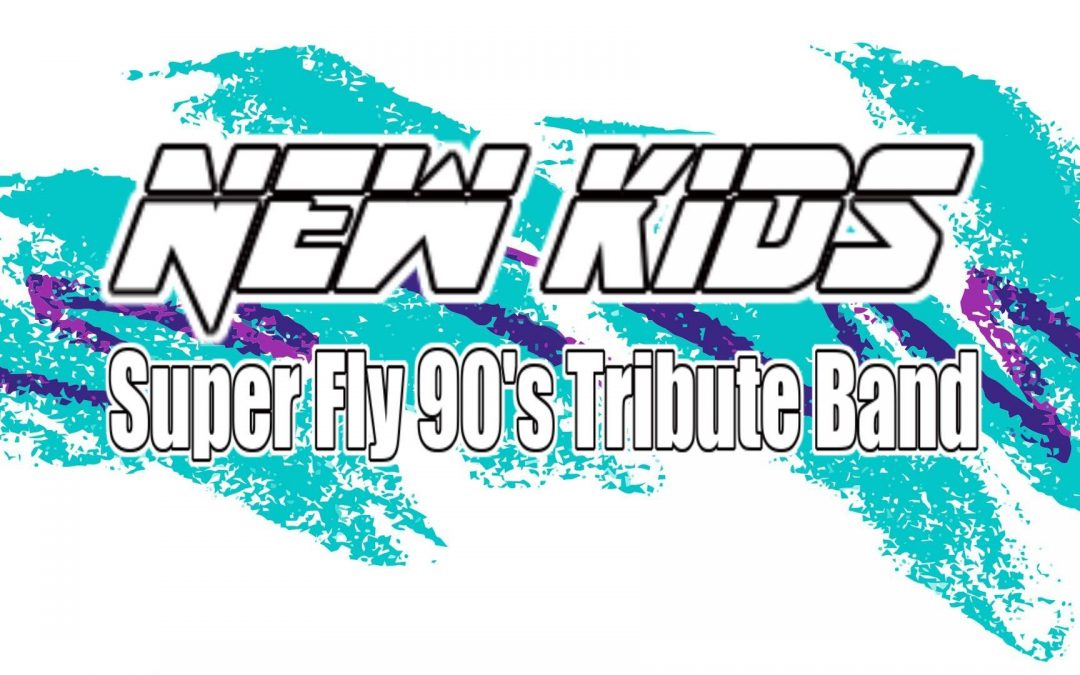 New Kids – Super Fly 90's Tribute Band