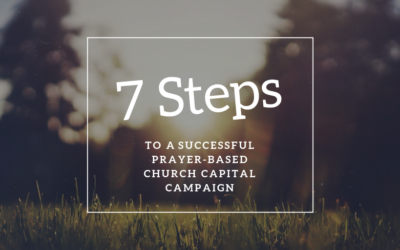The 7 Steps of Stewardship-based Church Capital Campaign