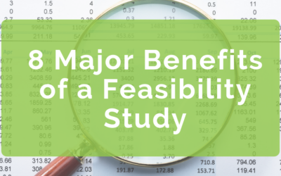8 Major Benefits of a Feasibility Study