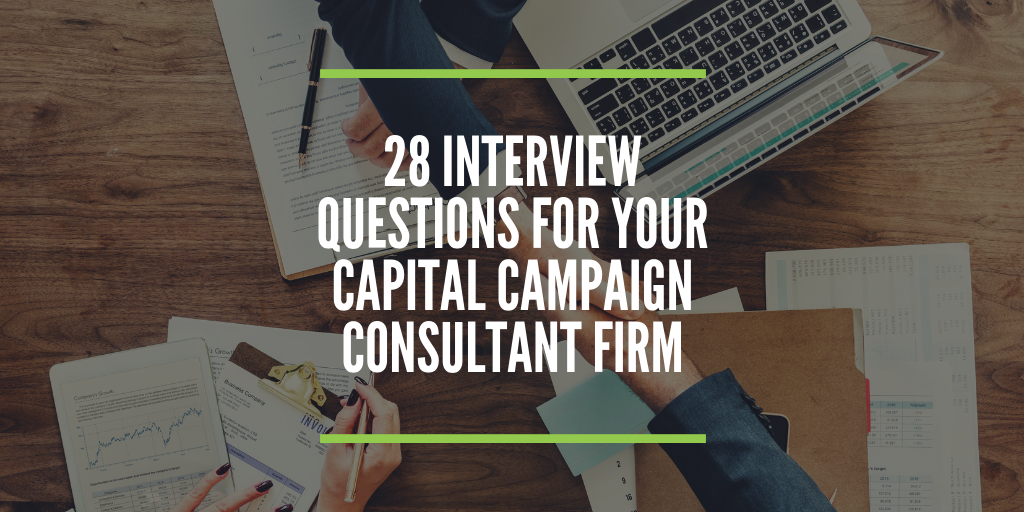 Church Capital Campaign Consultant Interview Questions