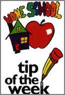 Home School Tip of the Week