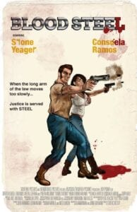 Blood Steel - A Stone Yeager Film