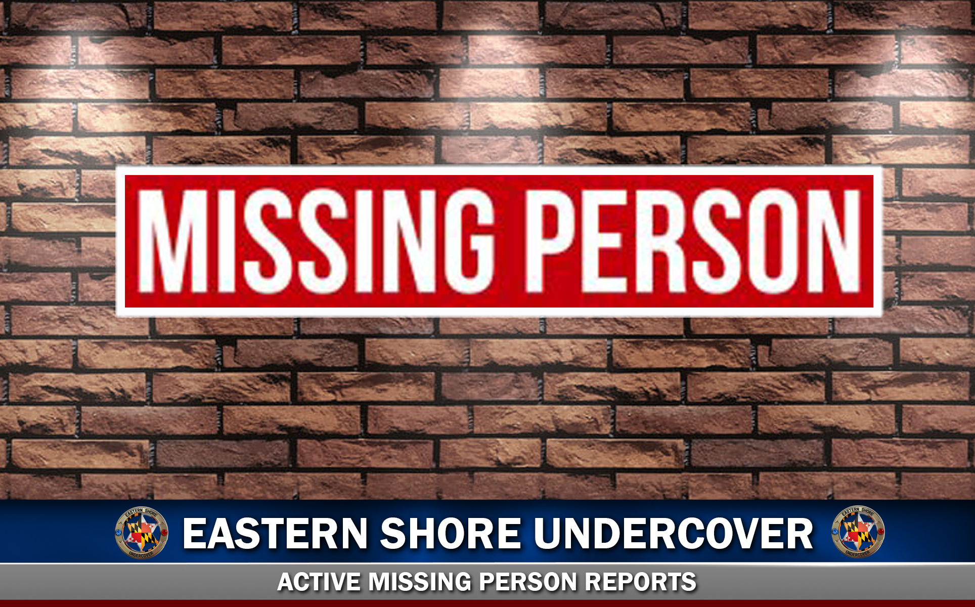 Missing Person Reports