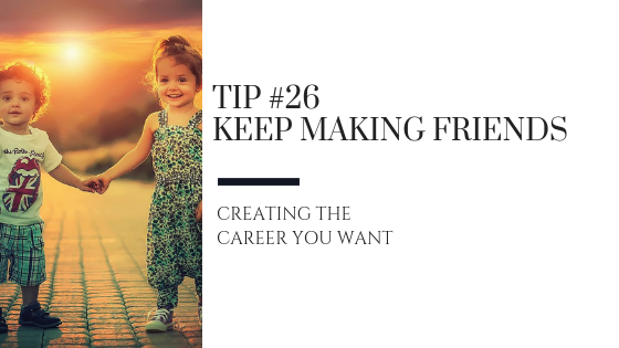 Creating the Career You Want – Tip #26