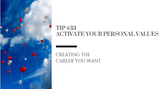 Creating the Career You Want – Tip #33