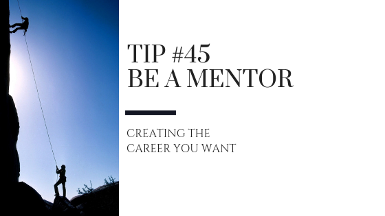 Creating the Career You Want – Tip #45