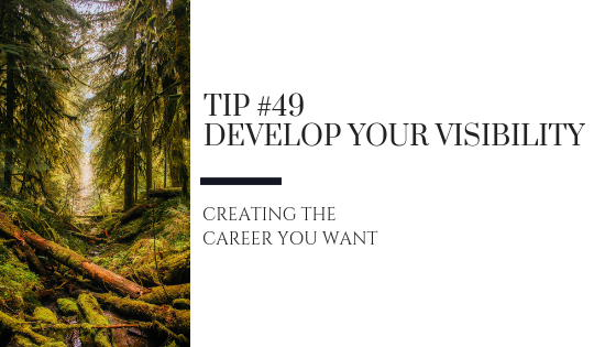 Creating the Career You Want – Tip #49