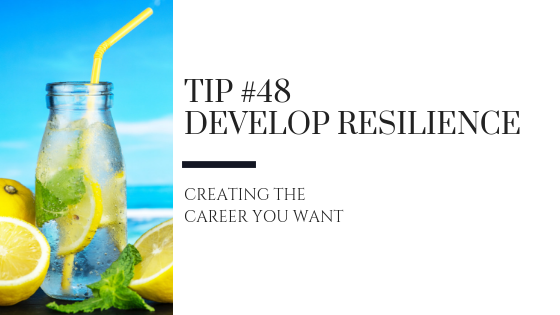 Creating the Career You Want – Tip #48