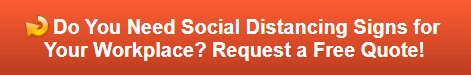 Free quote on social distancing signs and graphics for the workplace in Westchester County NY