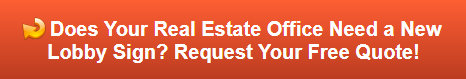 Free quote on lobby signs for Real Estate Firms in the Bronx