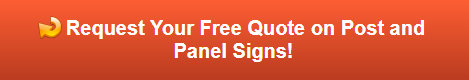 Free quote on post and panel signs