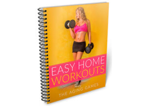 The Aging Games Easy Home Workouts eBook