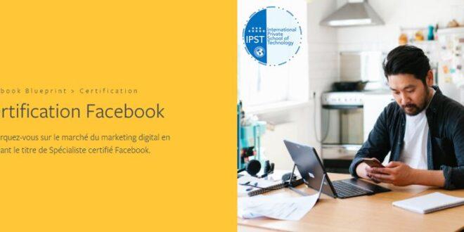 Formation Facebook 100-101 : examen d'associé marketing digital certifié Facebook