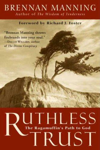 Book: Ruthless Trust by Brennan Manning