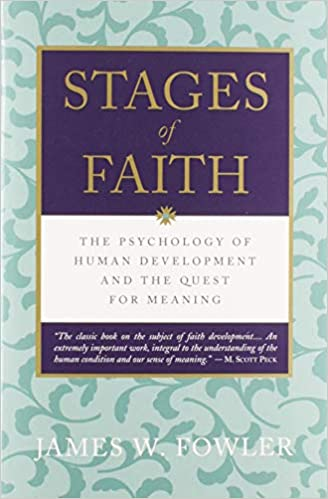 Book: Stages of Faith by James W. Fowler