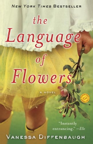 Book: The Language of Flowers by Vanessa Diffenbaugh