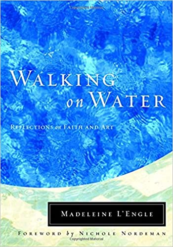Book: Walking on Water by Madeleine L'Engle