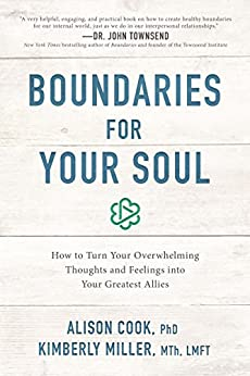 Book: Boundaries for your Soul by Alison Cook and Kimberly Miller