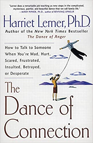 Book: The Dance of Connection by Harriet Lerner