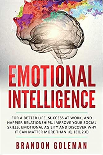 Book: Emotional Intelligence by Brandon Goleman
