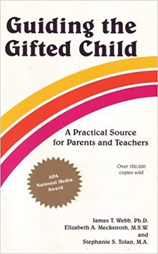 Book: Guiding the Gifted Child by James Webb, Elizabeth Meckstroth and Stephanie Tolan