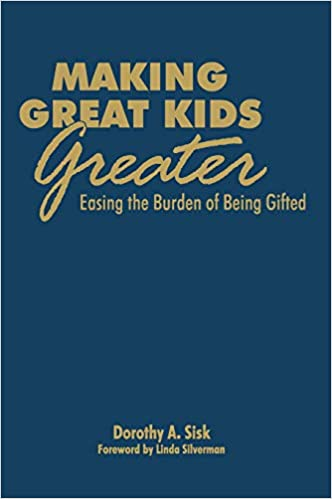Book: Making Great Kids Greater by Dorothy A. Sisk