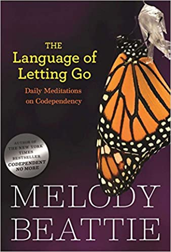 Book: The Language of Letting Go by Melody Beattie