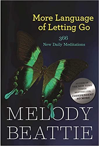 Book: More Language of Letting Go by Melody Beattie