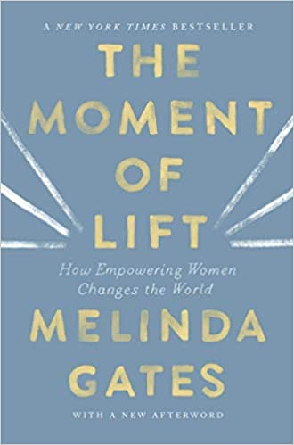 Book: The Moment of Lift by Melinda Gates