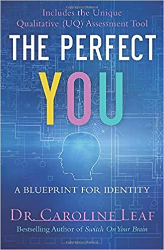 Book: The Perfect You by Caroline Leaf