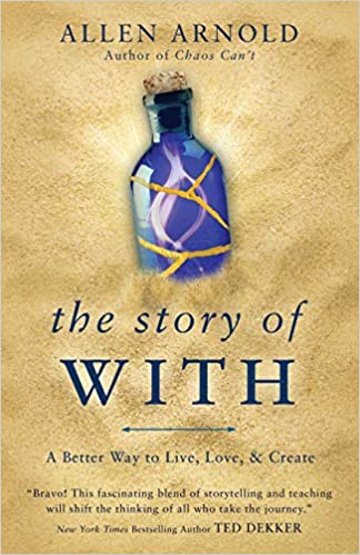 Book: The Story With by Allen Arnold