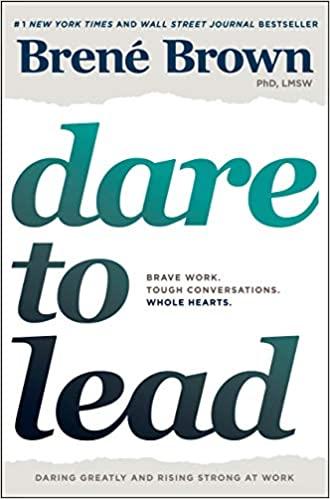 Book: Dar to Lead by Brene Brown