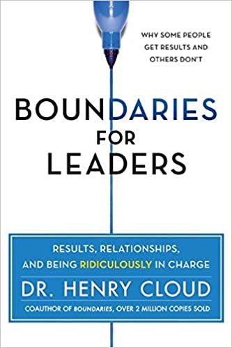Book: Boundaries for Leaders by Dr. Henry Cloud