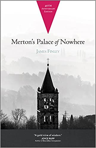 Book: Merton's Palace of Nowhere by James Finley