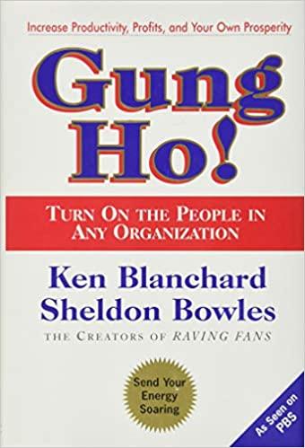 Book: Gung Ho! by Ken Blanchard and Sheldon Bowles